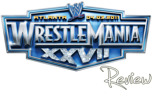 WrestleMania XXVII Review (1/6)